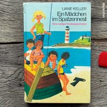 Liane Keller- Ein Mädchen im Spatzennest
