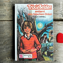 Trixie Belden entlarvt den falschen Onkel