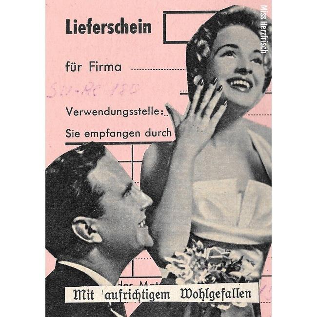 Miss Herzfrischs Originalcollage mit aufrichtigem Wohlgefallen