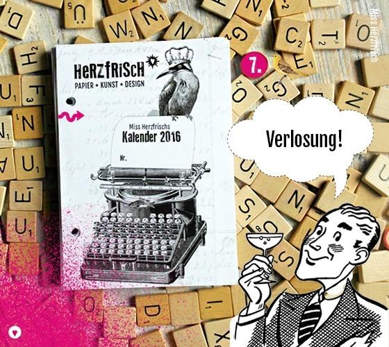 Miss Herzfrischs Kalender 2016 zu gewinnen!