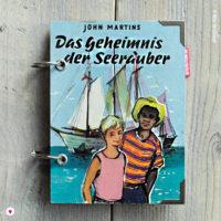Miss Herzfrischs Retro Notizbuch Das Geheimnis der Seeräuber von John Martins