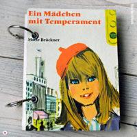 Ein Mädchen mit Temperament von Marie Brückner
